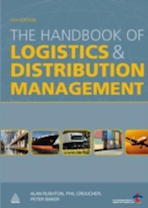 Handbook of Logistics and Distribution Management af Peter Baker