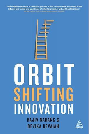 Orbit-Shifting Innovation af Rajiv Narang