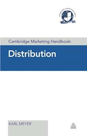 Cambridge Marketing Handbook: Distribution af Karl Meyer