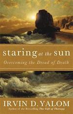 Staring at the Sun af Irvin D Yalom