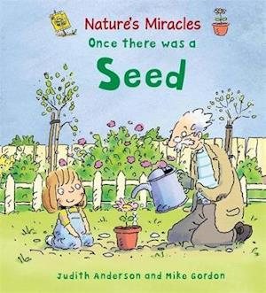 Once There Was a Seed af Judith Anderson, Mike Gordon