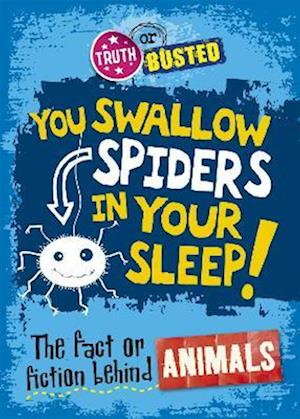 Bog, paperback The You Swallow Spiders in Your Sleep! af Paul Mason
