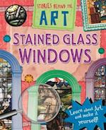 Stained Glass Windows (Stories in Art)