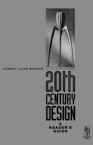 20th Century Design af Conway Lloyd Morgan