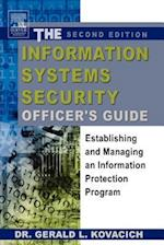 The Information Systems Security Officer's Guide af Gerald L. Kovacich, Gerald Kovacich