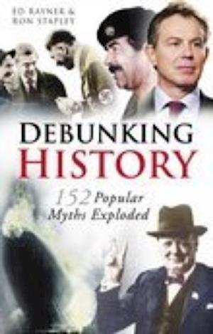 Debunking History af Edward Rayner