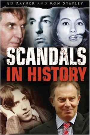 Scandals in History af Edward Rayner