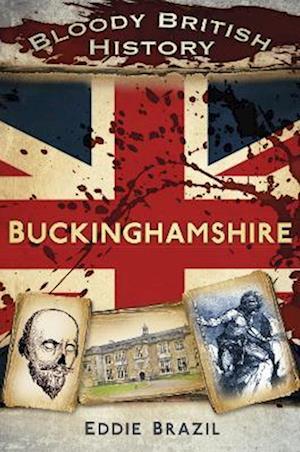 Buckinghamshire af Eddie Brazil