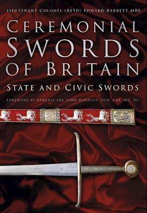Bog, hardback Ceremonial Swords of Britain af Edward Barrett