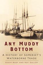 Any Muddy Bottom af Geoff Body