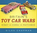 Britain's Toy Car Wars