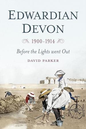 Edwardian Devon af David Parker