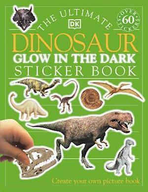 The Ultimate Dinosaur Glow in the Dark Sticker Book af Melanie Halton