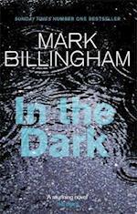 In the Dark af Mark Billingham