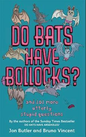 Do Bats Have Bollocks? af Bruno Vincent, Jon Butler
