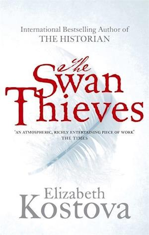 The Swan Thieves af Elizabeth Kostova