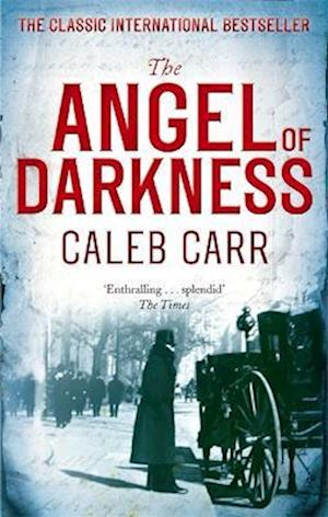 The Angel of Darkness af Caleb Carr
