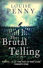 The Brutal Telling af Louise Penny