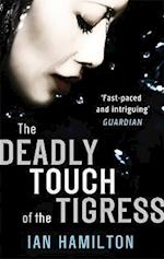 The Deadly Touch of the Tigress af Ian Hamilton