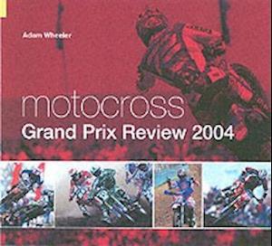 Motocross Grand Prix Review af Adam Wheeler