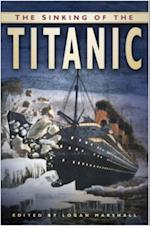 Sinking of the Titanic af Logan Marshall