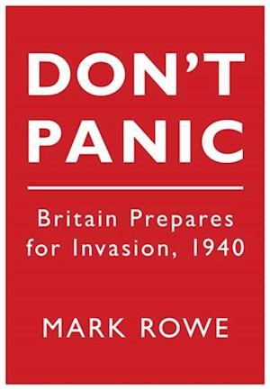Don't Panic af Mark Rowe