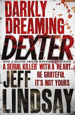 Bog, paperback Darkly Dreaming Dexter af Jeff Lindsay