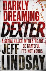 Darkly Dreaming Dexter af Jeff Lindsay