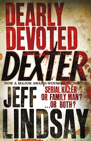 Dearly Devoted Dexter af Jeff Lindsay