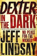 Dexter in the Dark af Jeff Lindsay