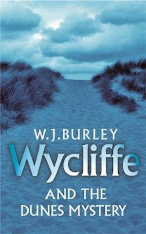 Wycliffe and the Dunes Mystery af W. J. Burley