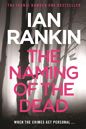 The Naming of the Dead af Ian Rankin