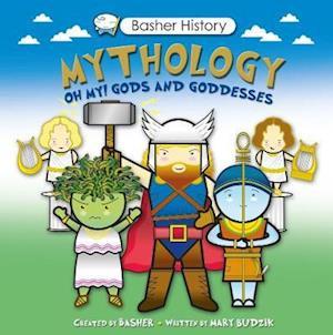 Basher History: Mythology af Mary Budzik