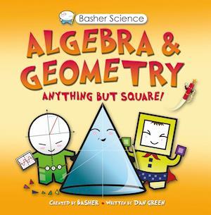 Algebra & Geometry af Simon Basher, Dan Green