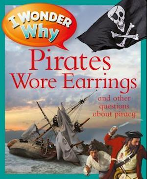 I Wonder Why Pirates Wore Earrings af Pat Jacobs