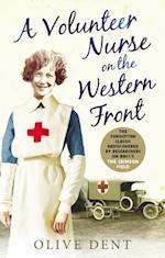 Volunteer Nurse on the Western Front af Olive Dent