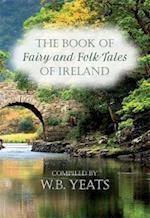 Fairy and Folk Tales of Ireland af W. B. Yeats