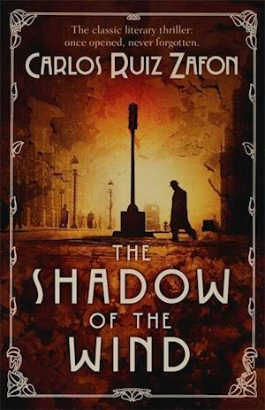 The Shadow of the Wind af Carlos Ruiz Zafon