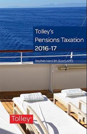 Bog, paperback Tolley's Pensions Taxation 2016-2017 af Stephen Ward