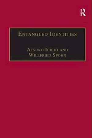 Entangled Identities af Willfried Spohn, Atsuko Ichijo