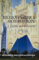 Religious America, Secular Europe? af Peter Berger