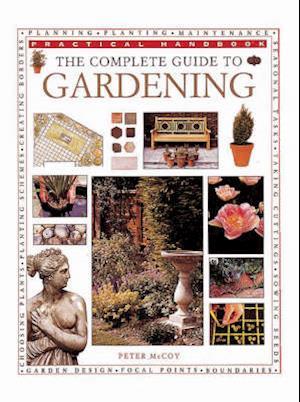 Bog, paperback The Complete Guide to Gardening af Peter Mchoy
