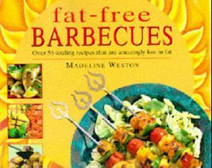 Bog, hardback Fat Free Barbecues af Madeline Weston