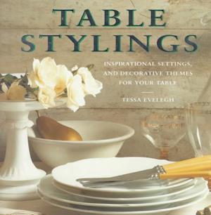 Bog, hardback Table Stylings af Tessa Evelegh