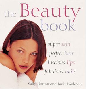 Bog, hardback The Beauty Book af Sally Norton