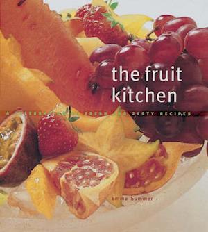 Bog, hardback The Fruit Kitchen af Emma Summer