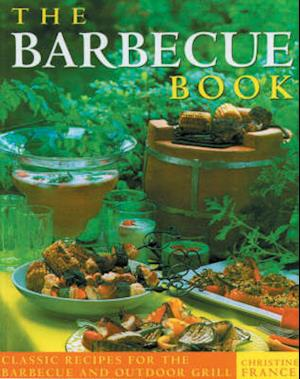 Bog, paperback The Barbecues and Grills af Christine France