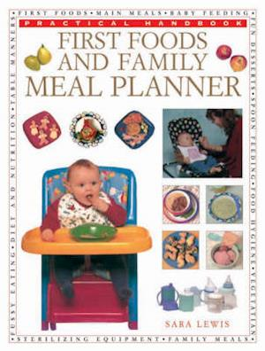 Bog, paperback First Foods and Family Meal Planner af Sara Lewis