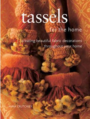 Bog, paperback Tassels for the Home af Anna Crutchley