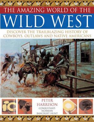 Bog, paperback Amazing World of the Wild West af Peter Harrison